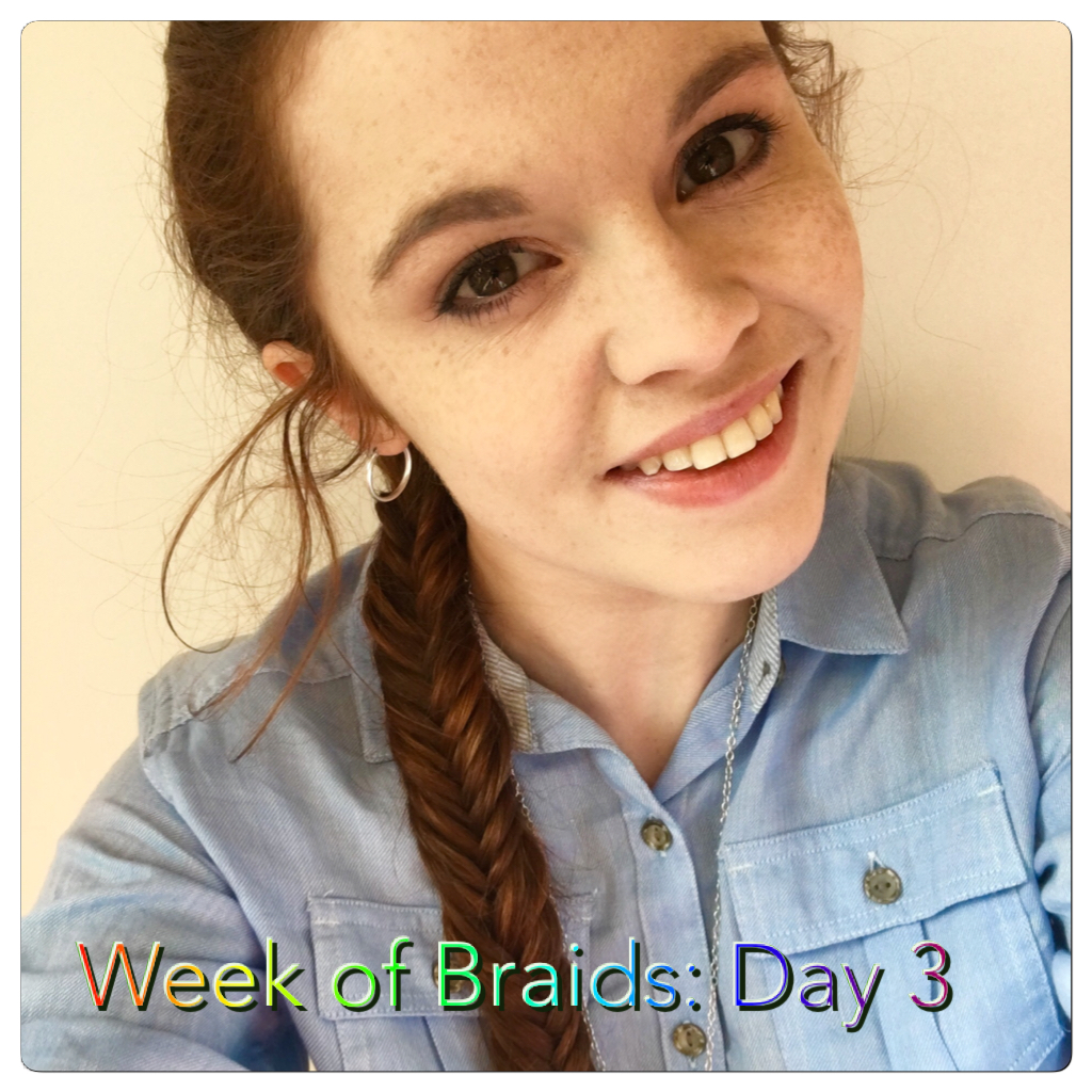 Week of Braids: Day 3