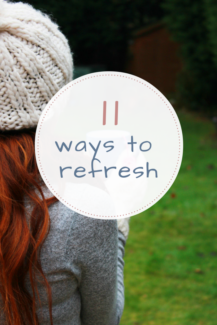 11-ways-to-refresh